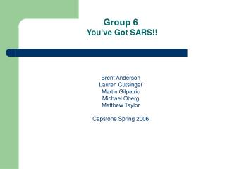 Group 6  You ve Got SARS