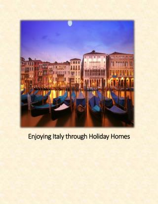Enjoying Italy through Holiday Homes