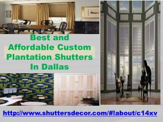 Best and Affordable Custom Plantation Shutters In Dallas