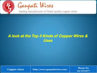 Top 3 Kinds of Copper Wires & its Uses
