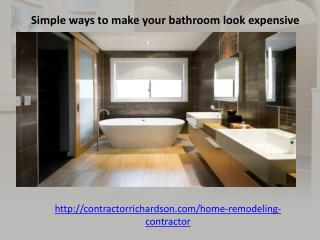 Simple ways to make your bathroom look expensive