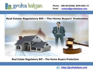 Real Estate Regulatory Bill – The Home Buyers Protection