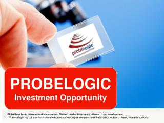 Probelogic investment opportunity 2016