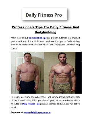 Professionals Tips For Daily Fitness And Bodybuilding