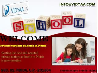 Right choice for Home tuition & tutors in Noida