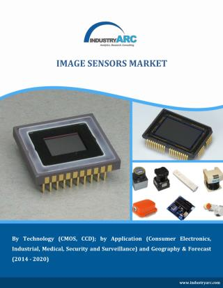 Image Sensors Market outlook 2014 to 2020 by IndustryARC