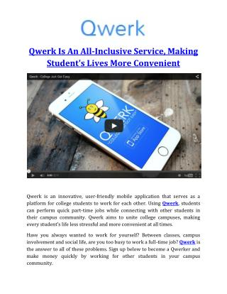 Qwerk Is An All-Inclusive Service, Making Student's Lives More Convenient