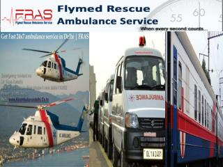 FRAS Best ambulance service in delhi call 9899856933