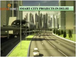 SMART CITY PROJECTS IN DELHI