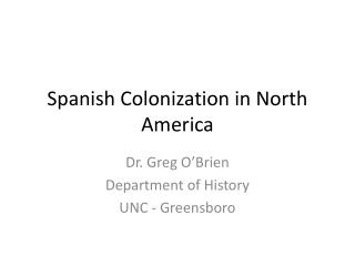Spanish Colonization in North America
