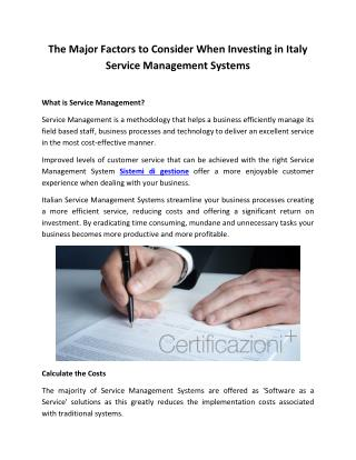 The Major Factors to Consider When Investing in Italy Service Management Systems