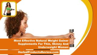 Most Effective Natural Weight Gainer Supplements For Thin, Skinny And Underweight Women