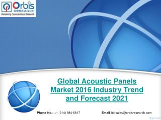 Global Acoustic Panels  Industry Analysis & 2021 Forecast Now Available at OrbisResearch.com