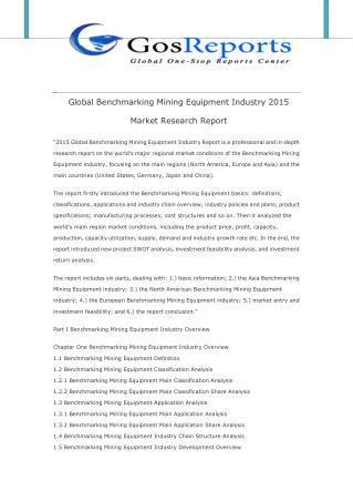 Global Benchmarking Mining Equipment Industry 2015 Market Research Report