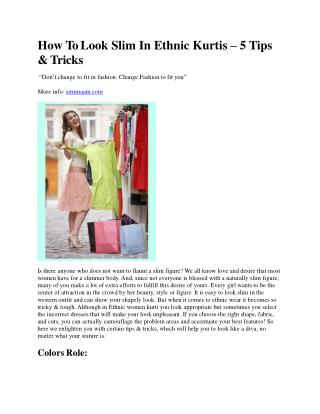 How To Look Slim In Ethnic Kurtis – 5 Tips & Tricks
