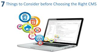 7 Things to Consider before Choosing the Right CMS