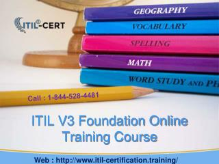 1-844-528-4481 - ITIL V3 Foundation Online Training Course