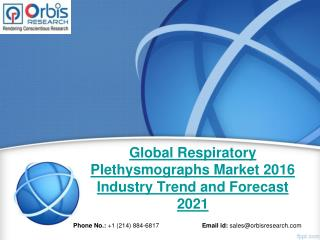New Market Study Published: Respiratory Plethysmographs  Industry- Global Report