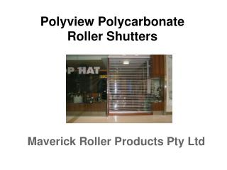 Polyview Roller Shutters