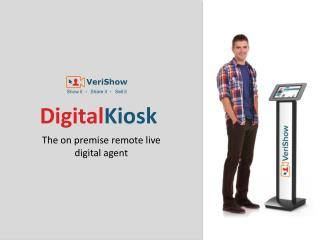Digital Kiosk - On Premise Remote Live Digital Agent