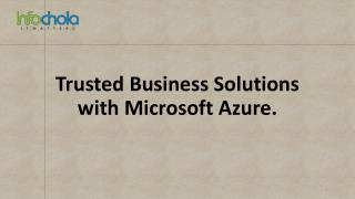 Trusted Business Solutions with Microsoft Azure.