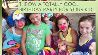 Throw A Totally Cool Birthday Party For Your Kid