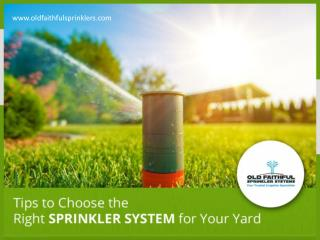 Sprinkler System – Tips to Choose!
