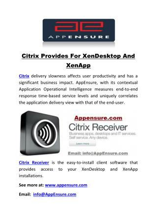 Citrix Provides For XenDesktop And XenApp