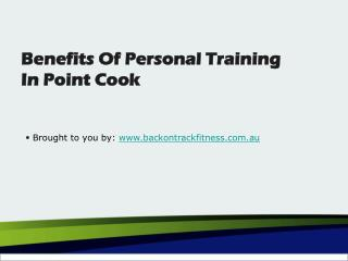 Benefits Of Personal Training In Point Cook