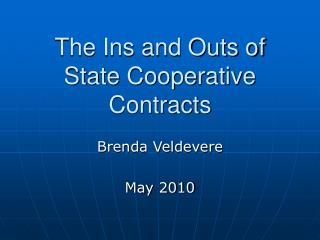 The Ins and Outs of State Cooperative Contracts