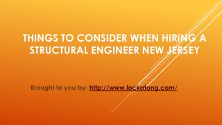 Things To Consider When Hiring A Structural Engineer New Jersey