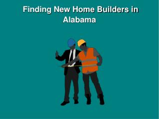 How to Find New Home Builders in Alabama