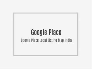 Google Place Local Map Listing India