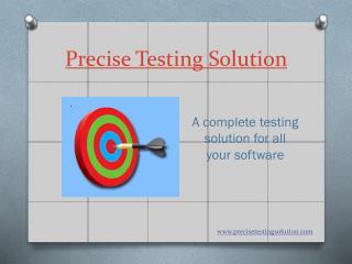 PreciseTestingSolution | A complete Software testing comapny