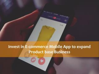 E-commerce mobile app is worth for your retail product based business