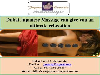 Dubai Japanese Massage can give you an ultimate relaxation