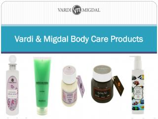 Vardi & Migdal Body Care Products