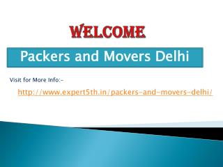 Expert5th Packers and Movers in Delhi - Provide High excellent quality Services