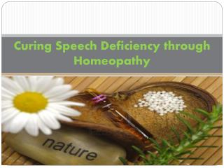 Curing Speech Deficiency through Homeopathy