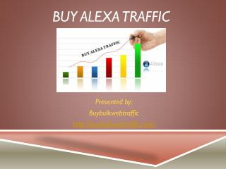Buy Alexa Traffic For More Customers