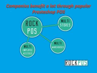 Companies benefit a lot through popular Prestashop POS