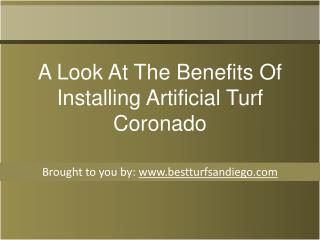 A Look At The Benefits Of Installing Artificial Turf Coronado