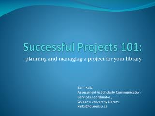 Successful Projects 101:
