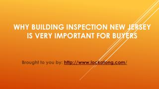 Why Building Inspection New Jersey Is Very Important For Buyers