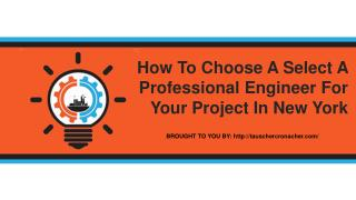 How To Choose A Select A Professional Engineer For Your Project In New
