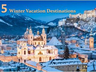 5 Awesome Winter Vacation Destinations
