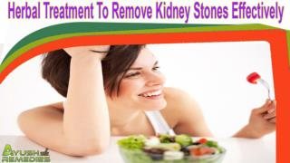 Herbal Treatment To Remove Kidney Stones Effectively
