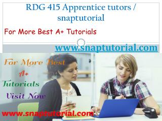 RDG 415 Apprentice tutors - snaptutorial.com