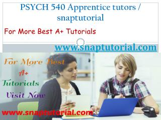 PSYCH 540 Apprentice tutors - snaptutorial.com