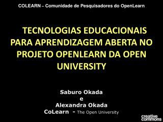 TECNOLOGIAS EDUCACIONAIS PARA APRENDIZAGEM ABERTA NO PROJETO OPENLEARN DA OPEN UNIVERSITY